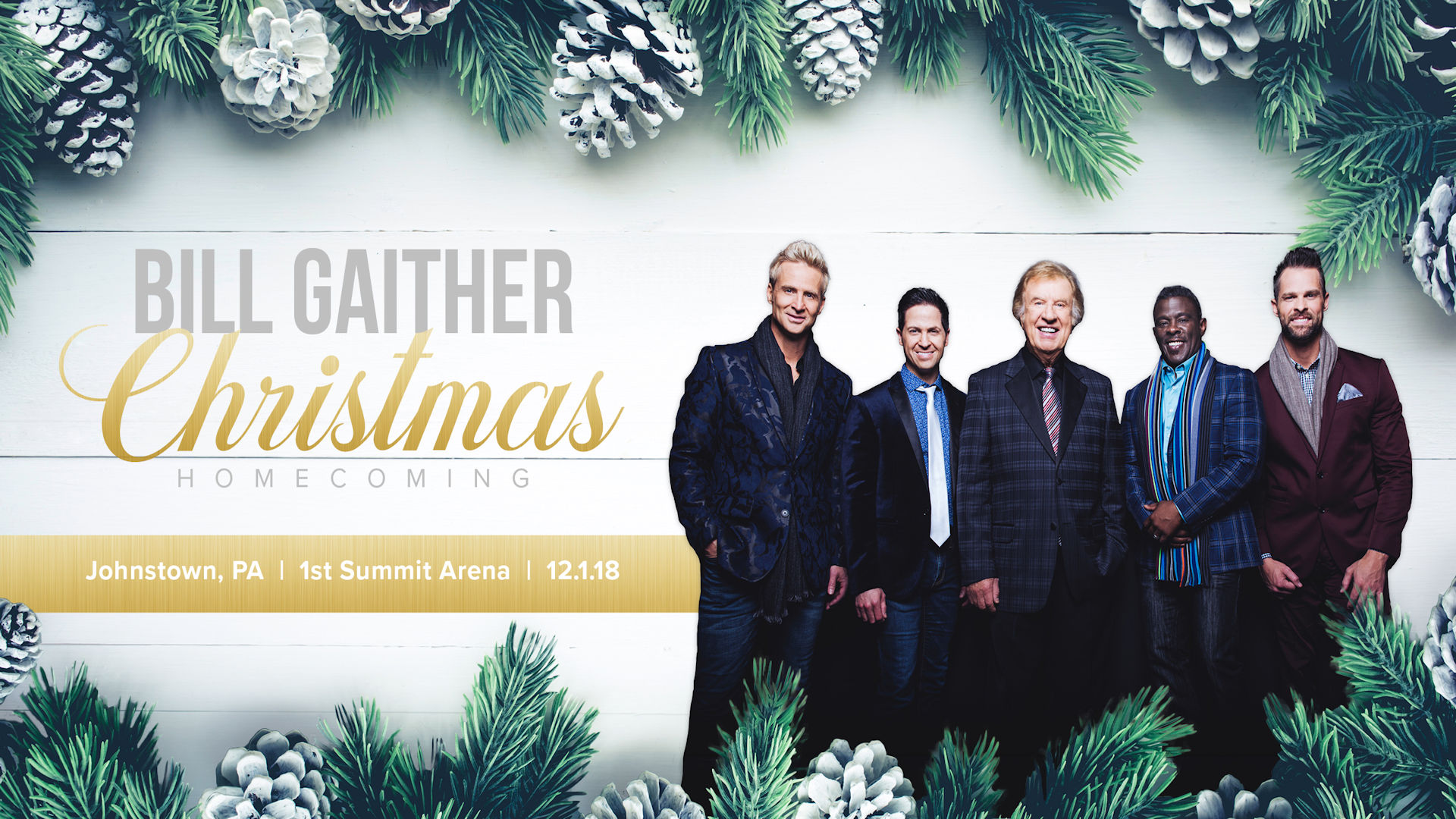 gaither christmas homecoming 1st summit arena cambria county war memorial